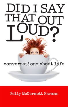 Did I Say That Out Loud {Review} #Humor
