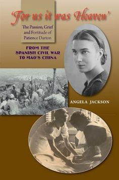 'For Us It Was Heaven': The Passion, Grief and Fortitude of Patience Darton by Angela Jackson