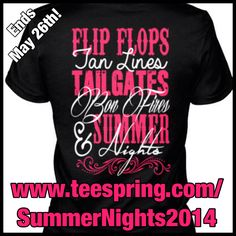 PERFECT FOR SUMMER!!  Brand new! Different styles and colors available!   Order at www.teespring.com/SummerNights2014  Ends May 26th!