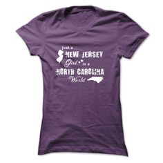 [Hot tshirt names] JUST A NEW JERSEY GIRL IN A NORTH CAROLINA WORLD   Shirts Today