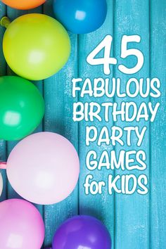 45 Fabulous Birthday Party Games for Kids. 45 Fabulous Birthday Party Games for Kids. 45 Fabulous Birthday Party Games for Kids. Girls Birthday Party Games, Toddler Party Games, Birthday Activities, Fun Party Games, Birthday Fun, Fabulous Birthday, Party Activities, Indoor Party Games, Party Games For Toddlers