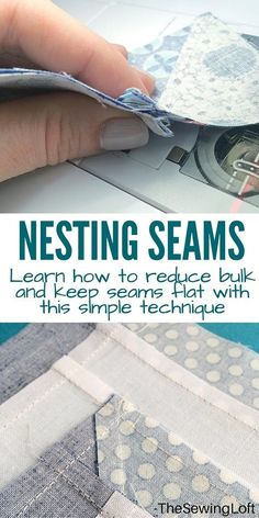 Learn how to reduce bulk and keep your quilt blocks flat with this simple technique of nesting seams. The Sewing Loft