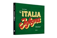 Frizzifrizzi » L'Italia Insegna: un libro alla scoperta di insegne, targhe, scritte e incisioni su è giù per lo stivale