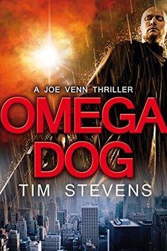 Omega Dog (Joe Venn Crime Action Thriller Book 1) by Tim Stevens, http://www.amazon.com/dp/B00DU2IYVM/ref=cm_sw_r_pi_dp_7s51ub1A7W3WA
