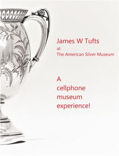 Welcome to The American Silver Museum II The James W. Online Textbook, Free Online Jigsaw Puzzles, Online Photo Gallery, Ipad Tablet, Doorway, Photo Galleries, Museum, American, Link