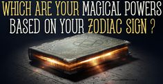 Astrology & Magic  Zodiac Signs and Magic. What are you good at? With what…