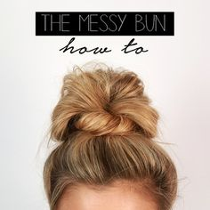 The Ultimate Messy Bun - Easy Back to School Hairstyles to Let You Sleep In Later - Photos