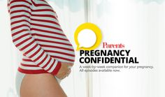 We've got your back — and bump — throughout your pregnancy with our new podcast #PregnancyConfidential. Listen to a new podcast episode each week if you are an expecting mama.