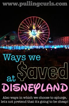 Ways I saved (and spent) at Disney.  Read it!  It might inspire some ways for you to save at Disney. {this does not include anything free -- Disney is expensive, don't fool yourself that it's a cheap trip!}  #pullingcurls