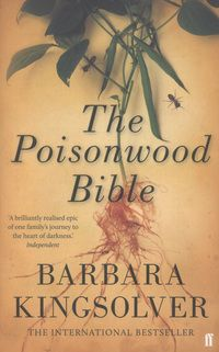 """Poisonwood Bible by Barbara Kingsolver. Stephen says """"Now a bookclub classic, this is the story of a young American missionary family who travel to the Congo and the profound effect the experience has on them. Books To Read Before You Die, Barbara Kingsolver, Young Americans, Cursed Child Book, Books To Buy, Online Gifts, Book Club Books, Fiction, Stationery"""