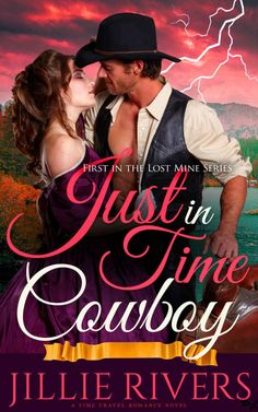 Just in Time Cowboy: A Time Travel Romance Novel (Lost Mine Series Book 1) - Kindle edition by Jillie Rivers. Romance Kindle eBooks @ Amazon.com.