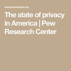 After the June 2013 leaks by Edward Snowden about NSA surveillance of Americans' communications, Pew Research Center began an in-depth exploration of people's views and behaviors related to privacy. Nsa Surveillance, Pew Research Center, Edward Snowden, America