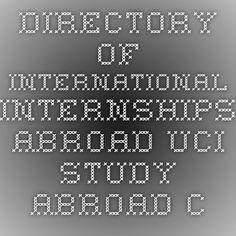 Directory of International Internships Abroad - UCI Study Abroad Center