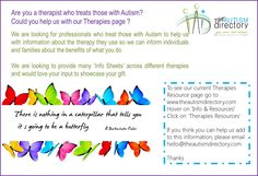 We are looking for therapists who treat those with Autism