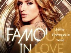 Famous in Love, une nouvelle série à succès ?