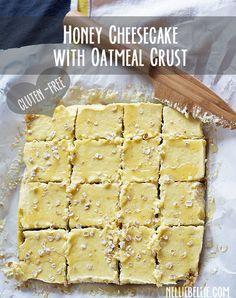 Honey Cheesecake with Oatmeal Crust. Gluten-free. No white sugar. Just wonderful! #dessert #cheesecake #glutenfree