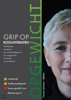Grip op Koolhydraten (GOK) , Opgewicht - Yvonne Lemmers