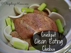 Crockpot Clean Eating Chicken - This recipe is so good and makes a clean chicken broth too!