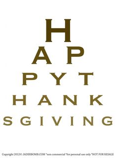 thanksgiv everyon, holiday, charts, funni, christmas, happi thanksgiv, thanksgiving, eye chart, eyes