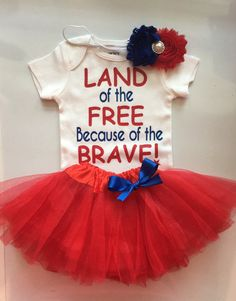 a53ec1f3d Baby Girl Outfit- 4th of July baby outfit - Memorial day baby outfit - Patriotic  baby girl - Land of the Free beacuse of the Brave -NB-5T