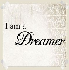 I am a Dreamer. Think abt it, why do we labelled them as dream. Never Stop Dreaming, Dreaming Of You, Impossible Dream, To Strive, Describe Me, Piece Of Me, Lettering, Typography, Beautiful Words