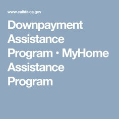 MyHome provides a deferred-payment junior loan – up to of the purchase price, or appraised value, whichever is less, to be used for their down payment and/or closing costs. This program must be combined with a CalHFA first mortgage loan. Supplemental Nutrition Assistance Program, Food Assistance, Food Preparation, Programming, Diet, Closing Costs, Healthy, Real Estate, Real Estates