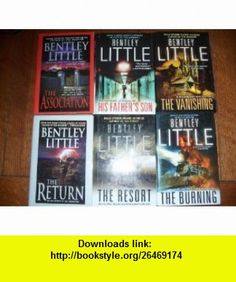 Bentley Little COLLECTION OF HORROR (6 ) (THE BURNING / THE RESORT / THE RETURN / THE VANISHING / HIS FATHERS SON / THE ASSOCIATION) BENTLEY LITTLE ,   ,  , ASIN: B006EVI8WG , tutorials , pdf , ebook , torrent , downloads , rapidshare , filesonic , hotfile , megaupload , fileserve