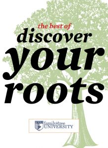 FREE GENEALOGY BOOK! The Best of Discover Your Roots free eBook from FamilyTreeMagazine.com