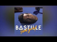 bastille good grief free download