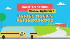 Go Back to School with Daniel and His Friends on September 5