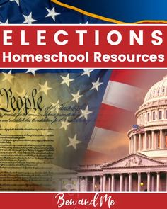 A comprehensive list of elections resources to teach your children and homeschool students about the process of electing a President. #homeschool #homeschooling #unitstudies #elections