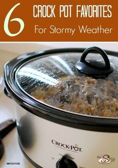 6 Crock Pot Favorites to Get You Through a Winter Storm