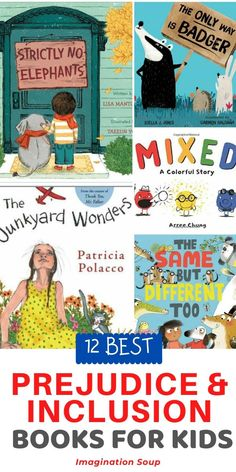 Picture Books That Teach Kids About Prejudice, Inclusion, and Tolerance | Imagination Soup