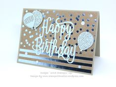 Foil Frenzy Birthday card #stampingup #foilfrenzydsp #happybirthdaygorgeous