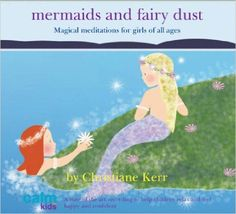 Mermaids & Fairy Dust (Calm for Kids): Christiane Kerr: 9781901923919: Amazon.com: Books