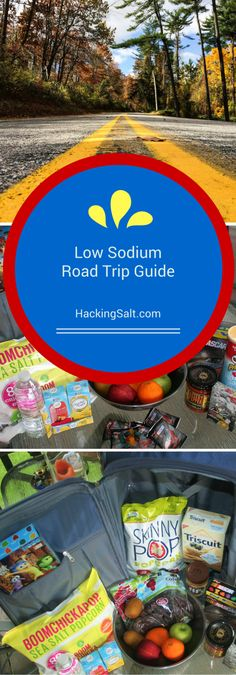 Ultimate Low Sodium Guide to Road Trips