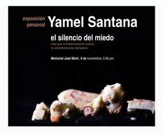 Exposición: El silencio del miedo  Fotógrafo: Yamel Santana  Lugar: Memorial José Martí. Plaza de la Revolución.