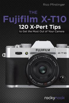 The Fujifilm X-T10Rocky Nook