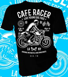 Live Young Die Free Cafe Racer. Biker designer t-shirt.  Sizes from 3-4 Yrs to 5XL. Fruit of the Loom.   #lahfabrics #apparel #clothes #fashion #tee #tees #teeshirt #tshirt #tshirts #streetwear #streetstyle #street #womanscloths #fashiondesigning #mensfashion #designer #style #caferacer #caferace #bike #biker #motorcycle