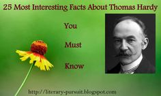 28 Most Interesting Facts About Thomas Hardy That You Must Know ~ All About English Literarture