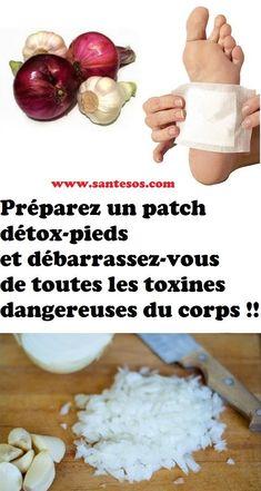 Préparez un patch détox-pieds et débarrassez-vous de toutes les toxines dangereuses du corps !! Keeping Healthy, Health Fitness, Food, Health, Being Healthy, Natural Medicine, Natural Remedies, Home Made, Essen