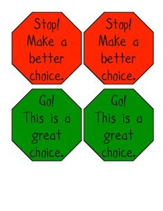 Stop and Go Signs for Behavior