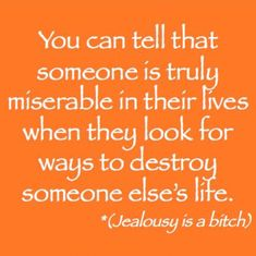 Yup. Or hatasses bullies or constantly ridicules someone who is in even a part of their life