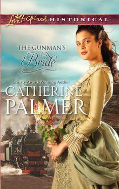 Catherine Palmer - The Gunman's Bride / https://www.pinterest.com/cathylynnbryant/cintias-christian-fiction-board/