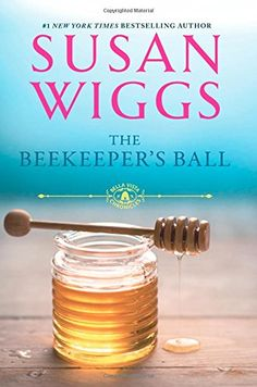 The Beekeeper's Ball (Bella Vista Chronicles) by Susan Wiggs