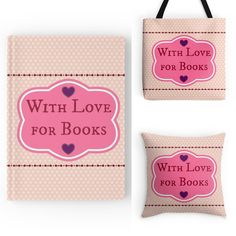 With Love for Books: With Love for Books Notebook, Tote Bag & Pillow Gi...