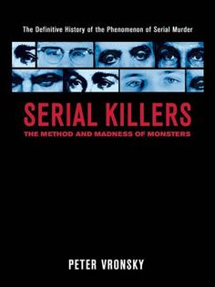 Serial Killers: The Method and Madness of Monsters by Peter Vronsky, http://www.amazon.com/dp/B000OIZVEI/ref=cm_sw_r_pi_dp_ivyFrb0GGJ67Y