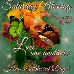 Saturday Blessing, Have A Blessed Day good morning saturday saturday quotes good morning saturday saturday blessings saturday images Saturday Morning Quotes, Good Morning Happy Saturday, Saturday Images, Good Morning Quotes, Saturday Saturday, Morning Gif, Sunday Quotes, Night Quotes, Morning Images