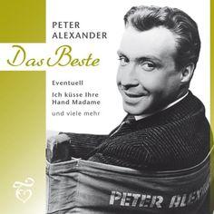 Das Beste Peter Alexander – Peter Alexander – Discover music at Last.fm