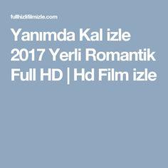 Yanımda Kal izle 2017 Yerli Romantik Full HD | Hd Film izle
